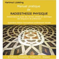 """Livre -document """"GUIDE PRATIQUE DE RADIESTHESIE PHYSIQUE"""" - Hartmut Lüdeling"""