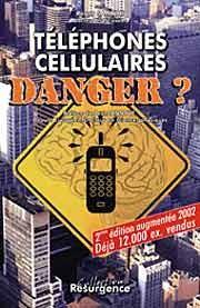 Téléphones cellulaires : danger ?