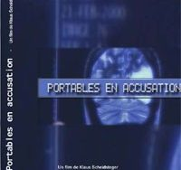 Documentaire: portables en accusation!